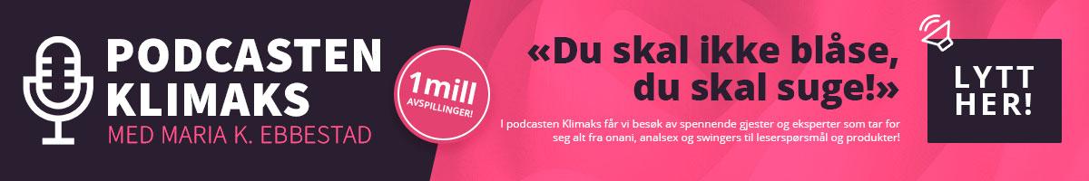 Podcasten Klimaks med Maria K. Ebbestad om sex, kropp og samliv!